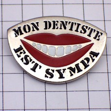 ピンズ・私の歯医者さんは親切